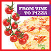 Cover: From Vine to Pizza