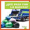 Cover: ¿Qué pasa con la basura? (Where Does Garbage Go?)