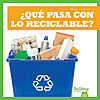 Cover: ¿Qué pasa con lo reciclable? (Where Does Recycling Go?)