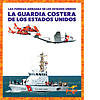Cover: La Guardia Costera de los Estados Unidos (U.S. Coast Guard)