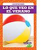 Cover: Lo que veo en el verano (What I See in Summer)