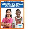 Cover: Celebrando todas las culturas (Celebrating All Cultures)