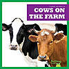 Cover: Cows on the Farm