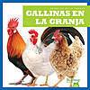 Cover: Gallinas en la granja (Chickens on the Farm)