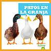 Cover: Patos en la granja (Ducks on the Farm)
