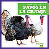 Cover: Pavos en la granja (Turkeys on the Farm)