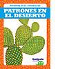 Cover: Patrones en el desierto (Patterns in the Desert)