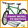 Cover: From Metal to Bicycle