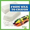 Cover: From Wax to Crayon