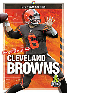 Cover: The Story of the Cleveland Browns