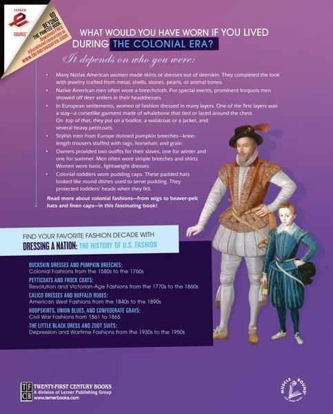 Buckskin Dresses and Pumpkin Breeches: - Lerner Publishing Group