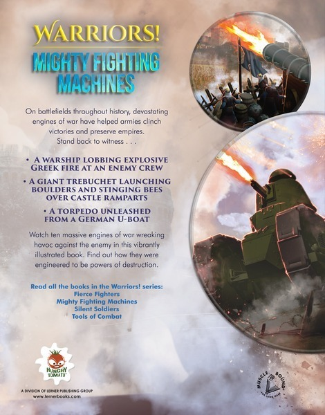 73e6cc5fb Mighty Fighting Machines - Lerner Publishing Group