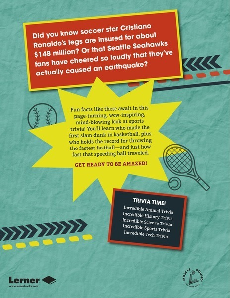 Incredible Sports Trivia: Fun Facts and - Lerner ...