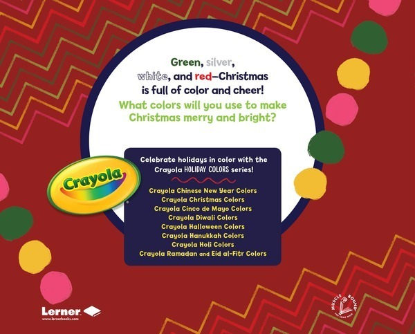 Christmas Colors.Crayola Christmas Colors Lerner Publishing Group