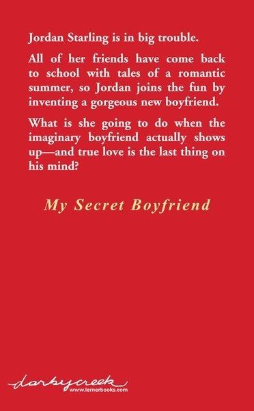My Secret Boyfriend - Lerner Publishing Group