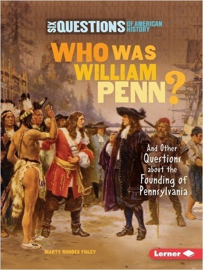 Cover: Who Was William Penn?: And Other Questions about the Founding of Pennsylvania