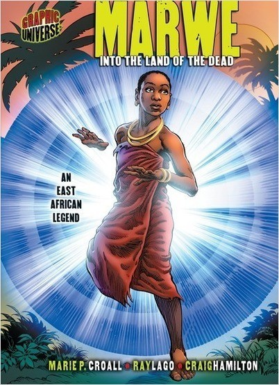 Cover: Marwe: Into the Land of the Dead [An East African Legend]