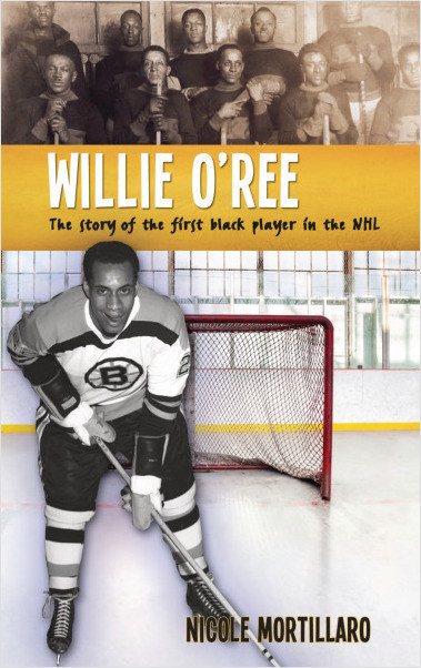 Willie O'Ree: The Story of the First Black - Lerner ...
