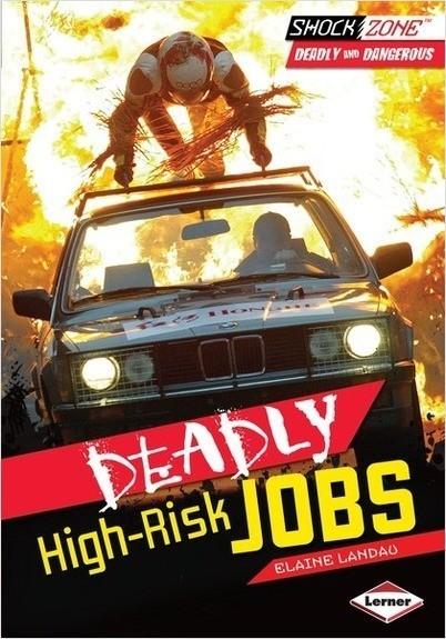 Cover: Deadly High-Risk Jobs