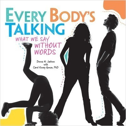 Cover: Every Body's Talking: What We Say without Words