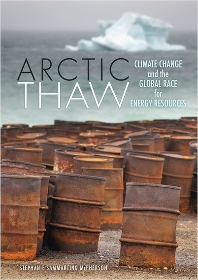 Cover: Arctic Thaw: Climate Change and the Global Race for Energy Resources