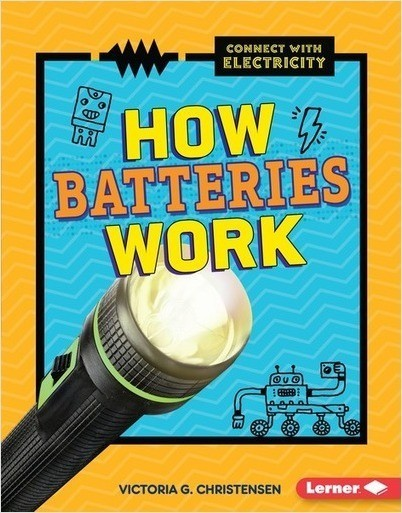 Cover: How Batteries Work