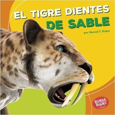 Cover: El tigre dientes de sable (Saber-Toothed Cat)