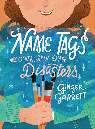 Cover: Name Tags and Other Sixth-Grade Disasters