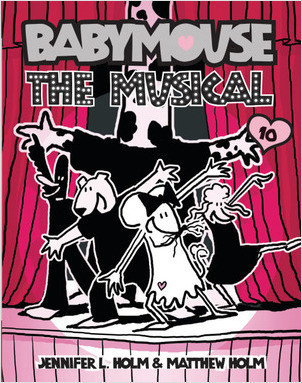 Cover: Babymouse #10: The Musical