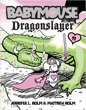 Cover: Babymouse #11: Dragonslayer