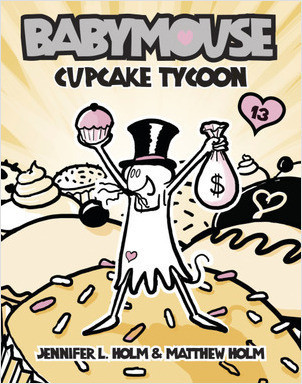 Cover: Babymouse #13: Cupcake Tycoon
