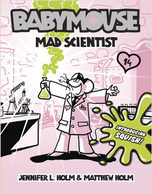 Cover: Babymouse #14: Mad Scientist