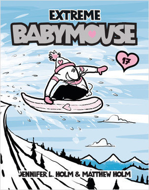 Cover: Babymouse #17: Extreme Babymouse