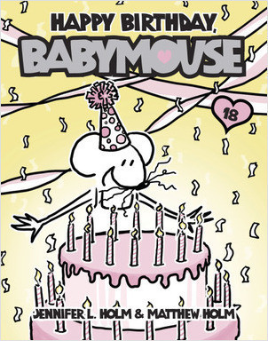 Cover: Babymouse #18: Happy Birthday, Babymouse