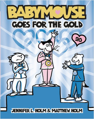 Cover: Babymouse #20: Babymouse Goes for the Gold