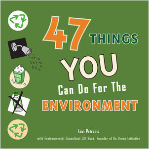 Cover: 47 Things You Can Do for the Environment