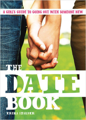 Cover: Date Book: A Girl's Guide to Going Out with Someone New