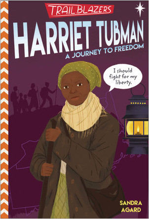Cover: Trailblazers: Harriet Tubman: A Journey to Freedom