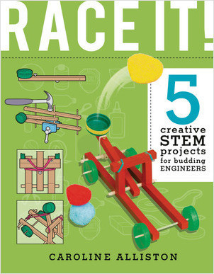 Cover: RACE IT!: 5 Creative STEM Projects for Budding Engineers—Speed Edition