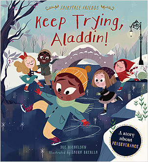 Cover: Keep Trying, Aladdin!: A Story about Perseverance