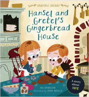 Cover: Hansel and Gretel's Gingerbread House: A Story about Hope