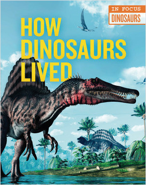 Cover: How Dinosaurs Lived
