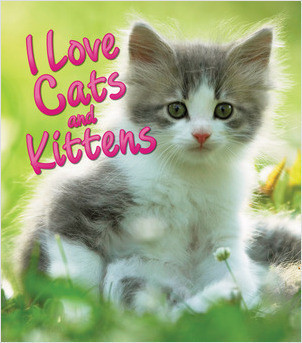Cover: I Love Cats and Kittens