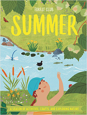 Cover: Forest Club Summer: A Season of Activities, Crafts, and Exploring Nature