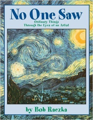 Cover: No One Saw: Ordinary Things through the Eyes of an Artist