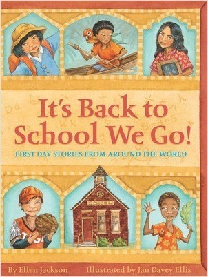 Cover: It's Back to School We Go!: First Day Stories From Around the World