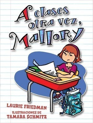 Cover: A clases otra vez, Mallory (Back to School, Mallory)
