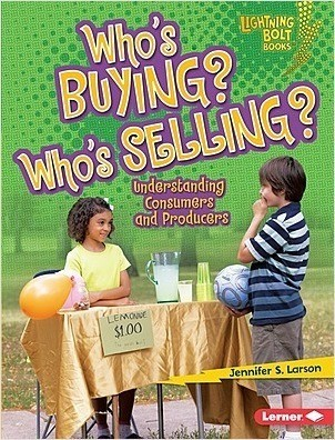 Cover: Who's Buying? Who's Selling?: Understanding Consumers and Producers