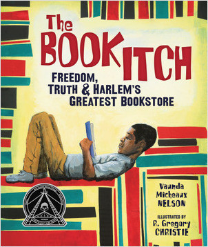 Cover: The Book Itch: Freedom, Truth & Harlem's Greatest Bookstore
