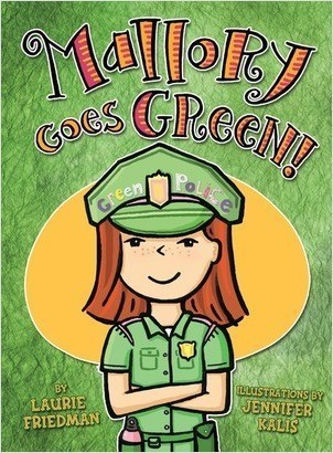 Cover: Mallory Goes Green!